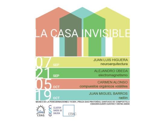 Ciclo de conferencias: LA CASA INVISIBLE