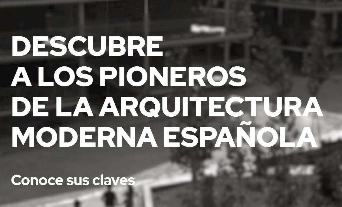 Nuevo portal Pioneros de la Arquitectura Moderna