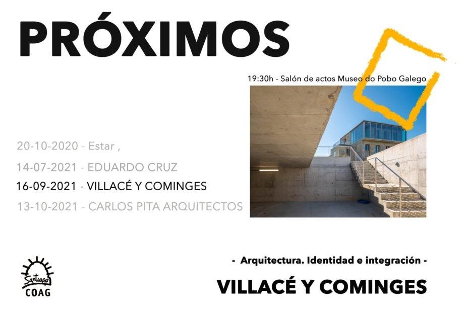 Próximos 2021 | Villacé y Cominges. Arquitectos. Arquitectura. Identidad e integración