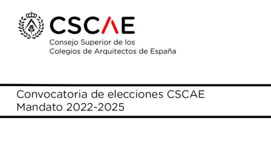 Convocatoria elecciones CSCAE // Mandato 2022-2025
