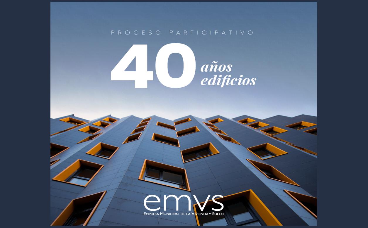 Proceso participativo EMVS 40 años, 40 edificios