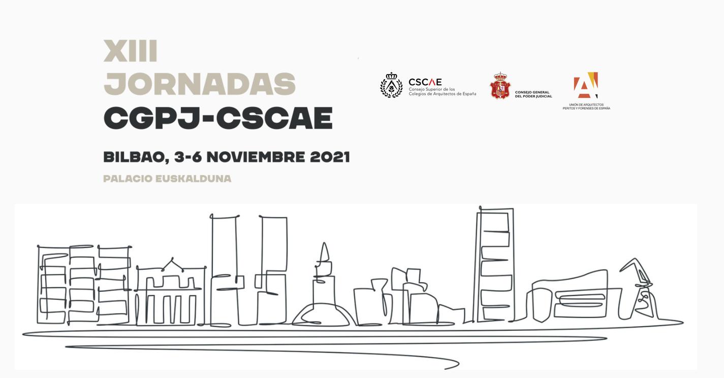 XIII Jornadas CPGJ-CSCAE – Bilbao, 4, 5 y 6 de noviembre 2021 – Inscripción bonificada hasta el 26 de octubre