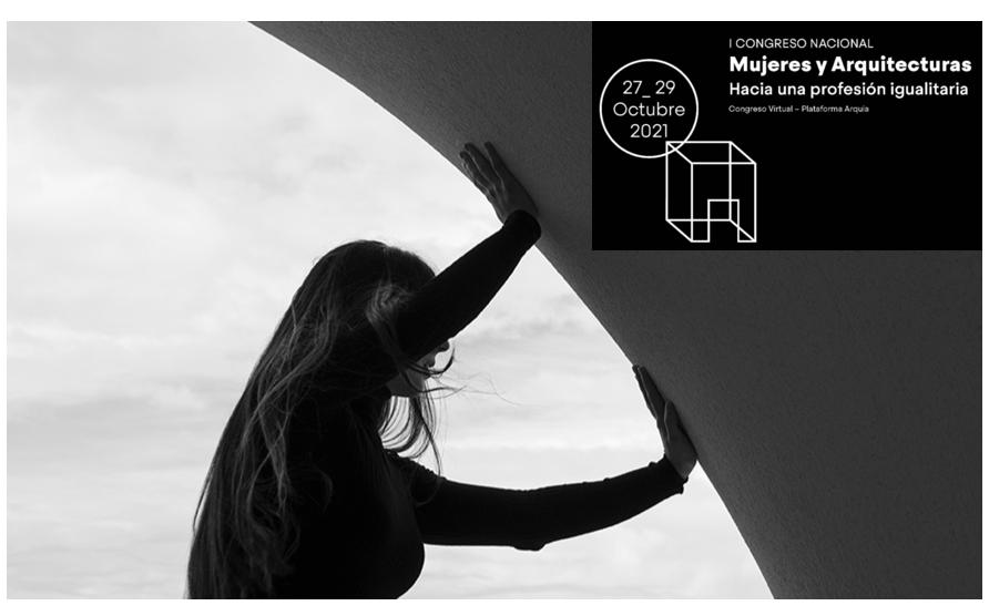 I Congreso Nacional «Mujeres y Arquitectura. Hacia una profesión igualitaria»