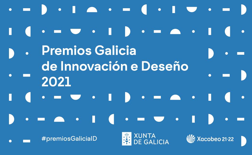 Premios Galicia de Innovación e Deseño 2021