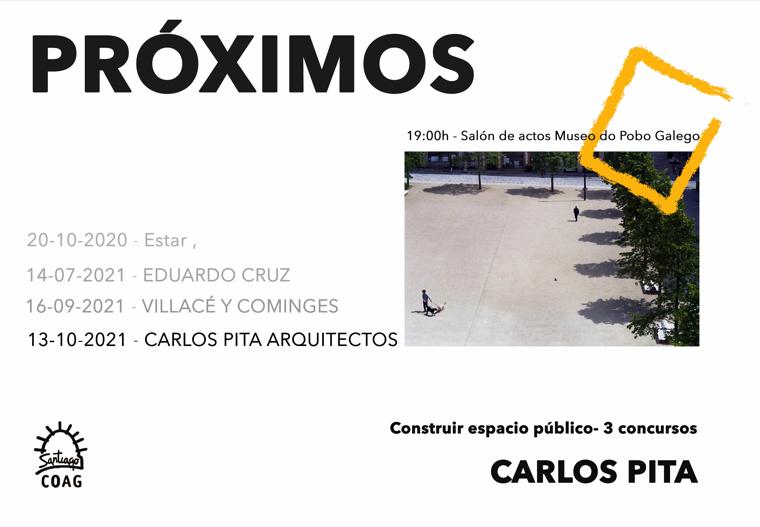 Próximos – Construir 3 espacios púbicos – Carlos Pita