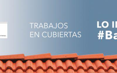 Lanzamento da campaña «Trabajos en cubiertas»